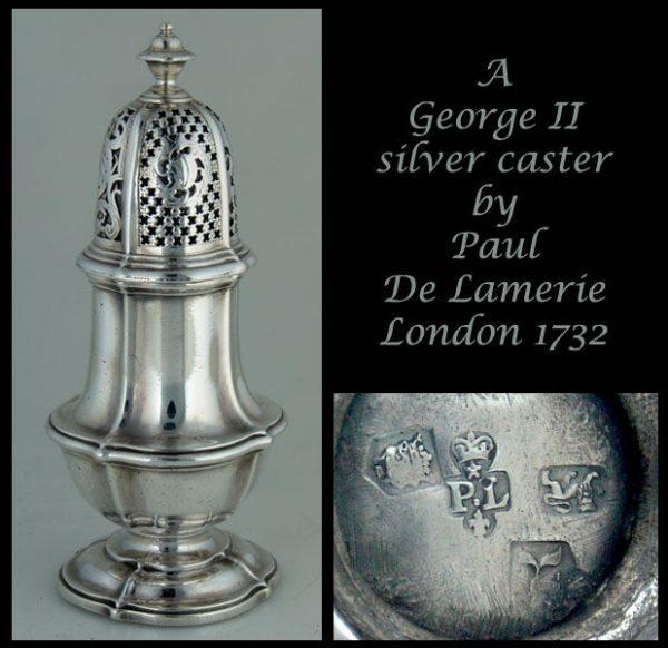 Silver Caster by Paul De Lamerie